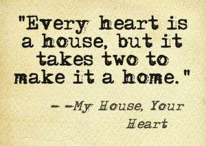 House, Heart
